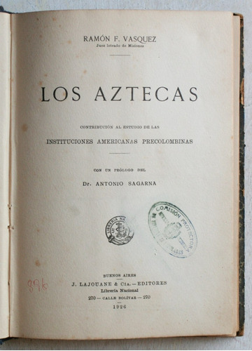 los aztecas / ramón f. vásquez (1926)