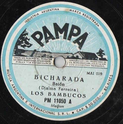 los bambucos     bicharada - quiero verte sambar    78 r p m