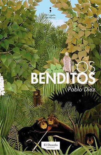 los benditos(libro novela y narrativa)