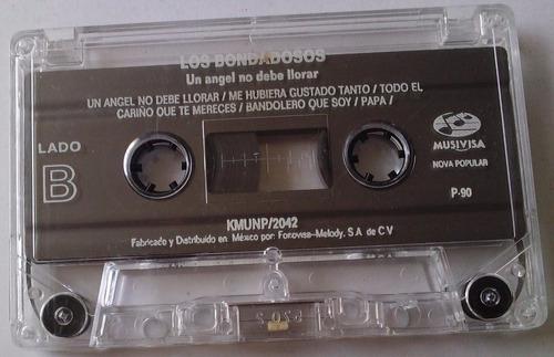 los bondadosos un angel no debe llorar cassette  raro 1990