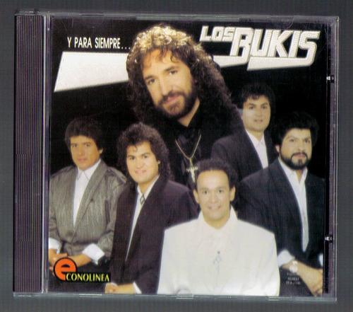 los bukis y para siempre cd fonovisa econolinea ed 1997  idd