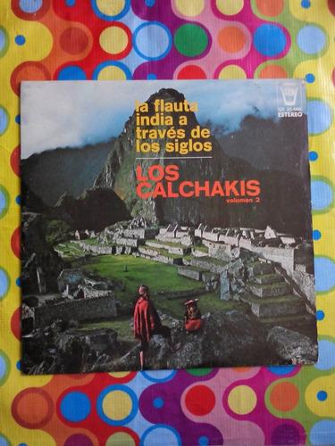 los calchakis lp la flauta india a traves de los siglos
