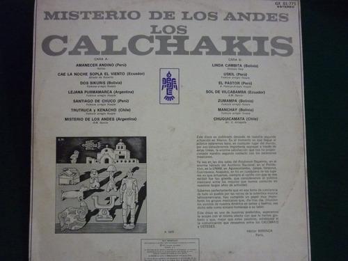 los calchakis misterio de los andes
