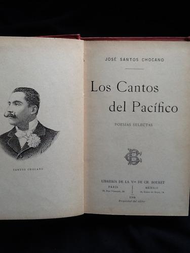 los cantos del pacífico - josé santos chocano - 1904