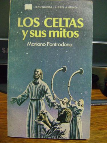 los celtas y sus mitos mariano fontrodona