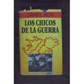 Los Chicos De La Guerra - Daniel Kon - Círculo De Lectores
