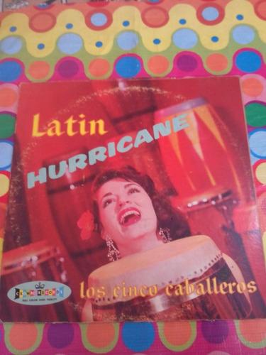 los cinco caballeros lp latin hurricane. importado u.s.a.