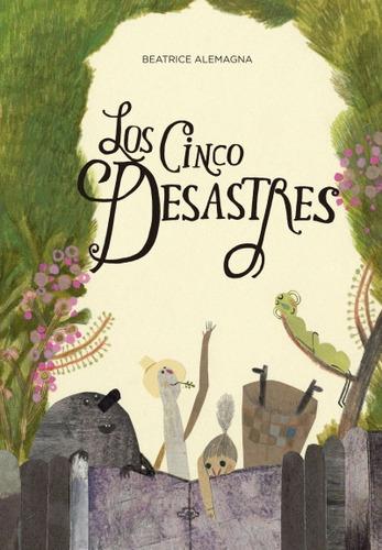 los cinco desastres(libro infantil y juvenil)