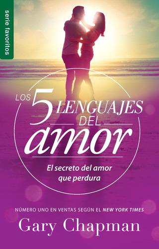 los cinco lenguajes del amor · gary chapman · ed. bolsillo