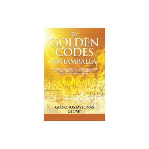 los códigos dorados de shamballa: números espirituales para