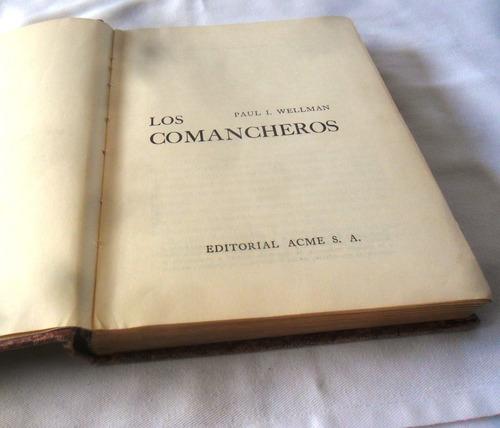 los comancheros (paul i. wellman)