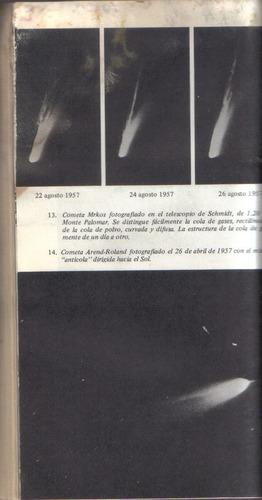 los cometas de la antiguedad a la era espacial / veron ribes