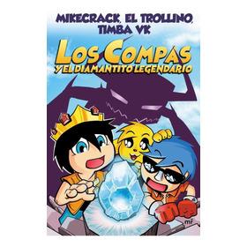 Los Compas Y El Diamantito Legendario - Timba Vk / Mikecrack