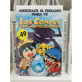 Los Compas Y El Diamantito Legendario / Mikecrack