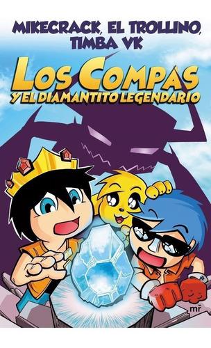 los compas y el diamantito legendario - timba vk libro nuevo