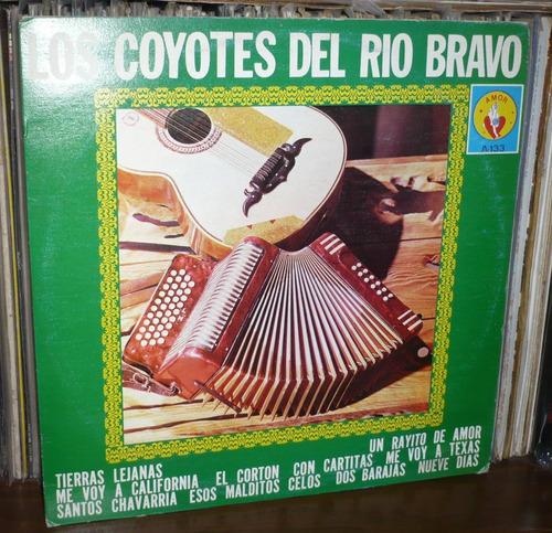 los coyotes del rio bravo lp