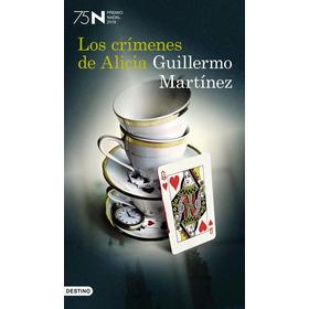 Los Crímenes De Alicia De Guillermo Martínez