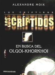 los criptidos 2 en busca del olgoi khork(libro )