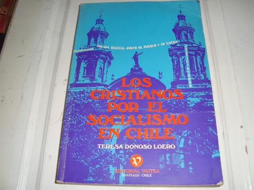 los cristianos por el socialismo en chile - teresa donoso l