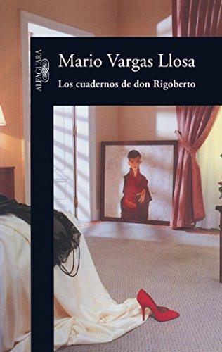 los cuadernos de don rigoberto; mario vargas ll envío gratis
