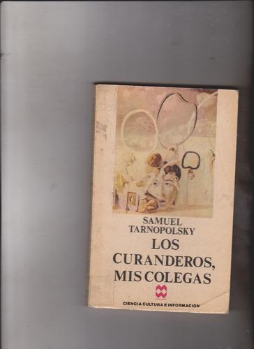 los cuadernos, mis colegas(samuel tarnopolsky)