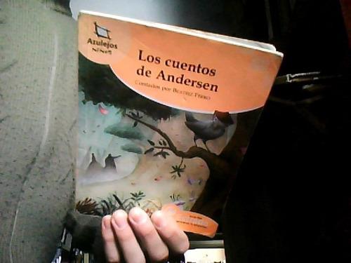 los cuentos de andersen - contados por beatriz ferro estrada