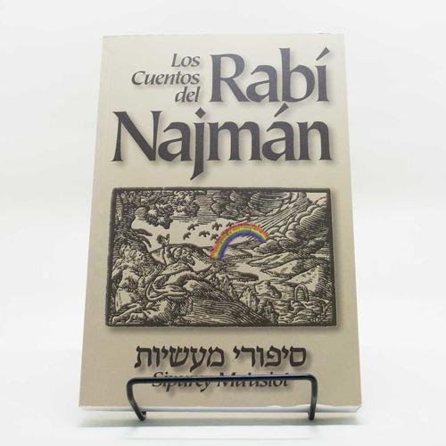 los cuentos del rabí najmán.