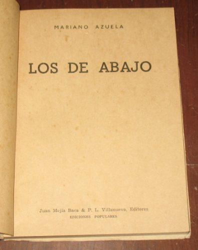 los de abajo mariano azuela mejía baca novela