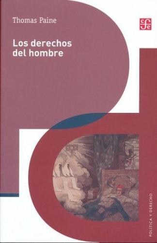 los derechos del hombre, thomas paine, ed. fce