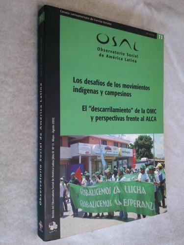 los desafíos de movimientos indígenas y campesinos omc alca