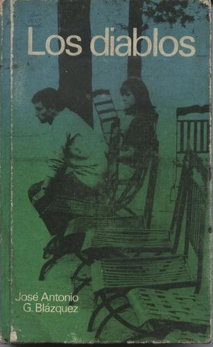 los diablos - por jose antonio g. blazquez-circulo lectores