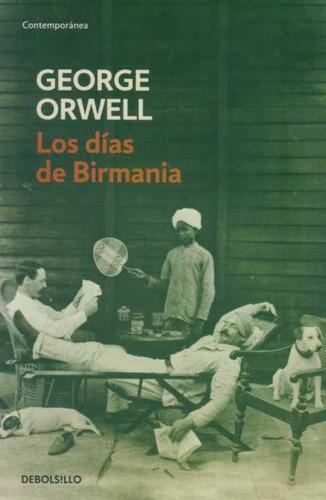 los días de birmania. george orwell. (l.u)