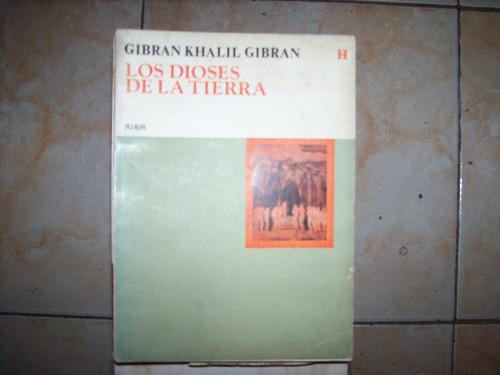 los dioses de la tierra por gibran khalil gibran
