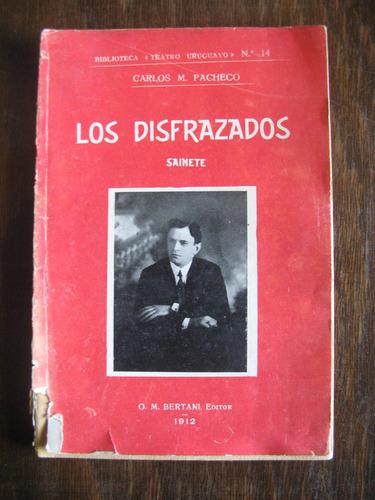 los disfrazados. carlos m. pacheco. 1912