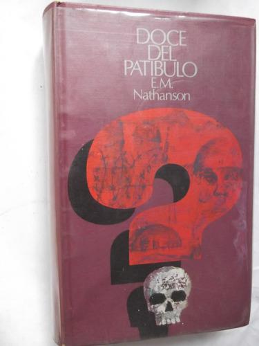 los doce del patibulo nathanson libro pelicula tapa dura