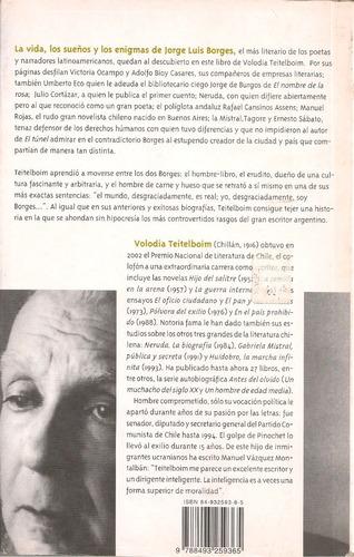 los dos borges . vida, sueños, enigmas / volodia teitelboin