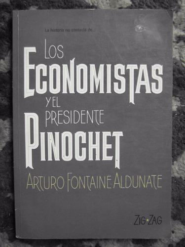 los economistas y el presidente pinochet arturo fontaine