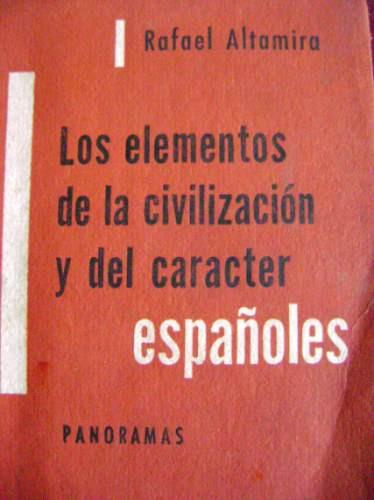los elementos de la civilización y del carácter españoles