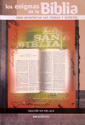 los enigmas de la biblia, ed. dos tintas