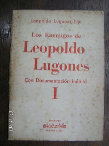 los enigmas de leopoldo lugones con documentacion inedita i