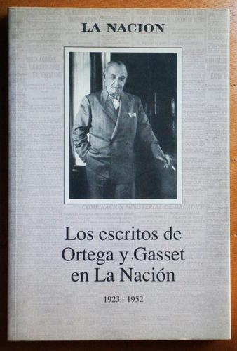 los escritos de ortega y gasset en la nación 1923-1952