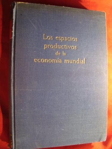 los espacios productivos de la economia mundial, rudolf lutg