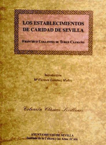 los establecimientos de caridad de sevilla(libro )