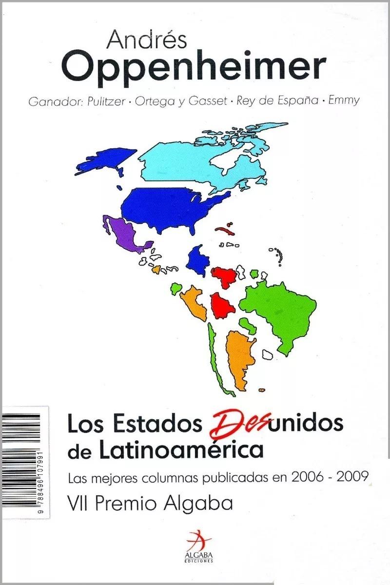 los estados desunidos de latinoamerica andres oppenheimer