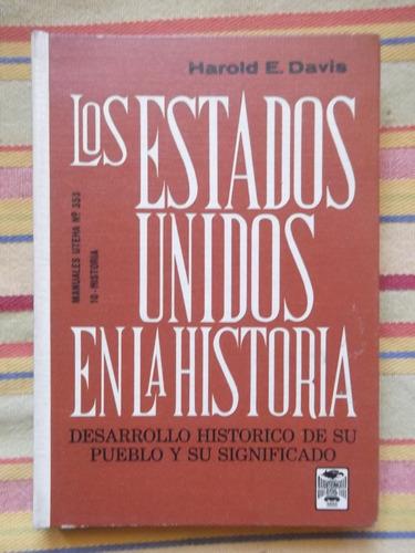 los estados unidos en la historia harold e. davis 1967