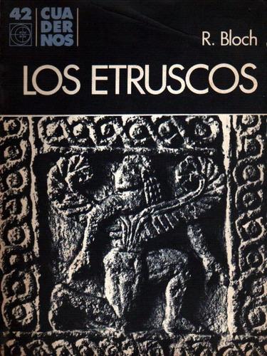 los etruscos de raymond bloch