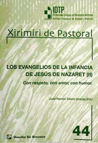 los evangelios de la infancia de jesús (ii)(libro )