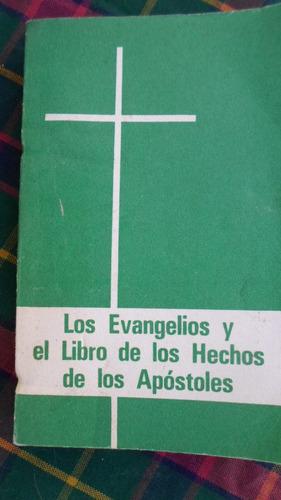 los evangelios y el libro de los hechos de los apostoles