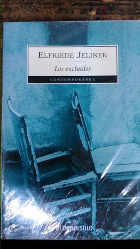 los excluidos elfriede jelinek