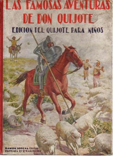 los famosas aventuras de don quijote, edicion para niños